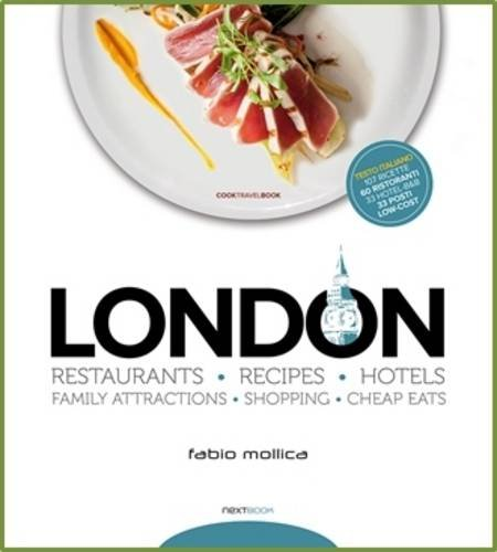 London Restaurants - Recipes- Hotels
