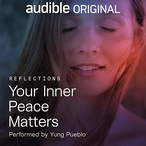 Your Inner Peace Matters Audiobook By Yung Pueblo cover art