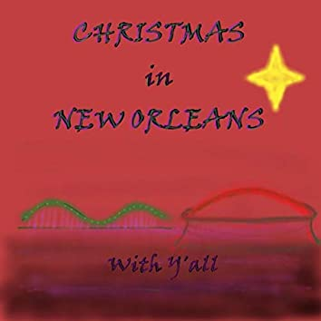 Christmas in New Orleans with Y'all
