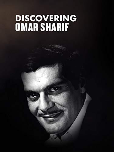 Discovering Omar Sharif