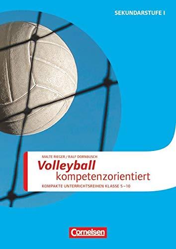 Sportarten - Kompakte Unterrichtsreihen Klasse 5-10: Volleyball kompetenzorientiert - Kopiervorlagen