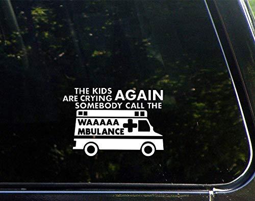 Grappige stickers voor motorfietsen De kinderen huilen weer iemand bellen de WAAAAAMBULANCE Window Car Laptop Stickers voor volwassenen 15cm