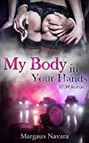 My Body in Your Hands