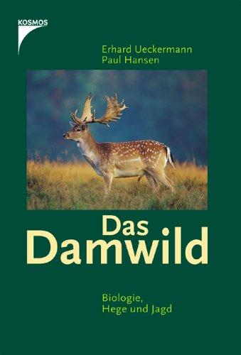 Das Damwild: Biologie, Hege und Jagd