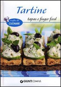 Tartine Tapas E Finger Food