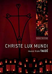 Christe Lux Mundi: Music From Taizé: Vocal Edition