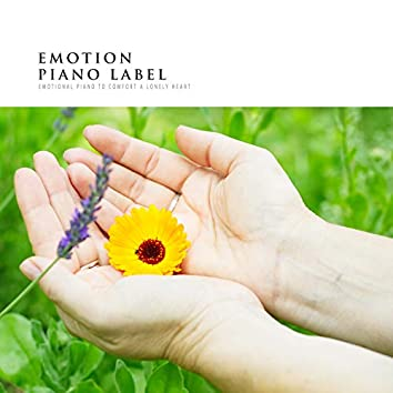 Emotional Piano To Comfort A Lonely Heart
