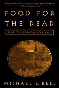 Food for the Dead: On the Trail of New England