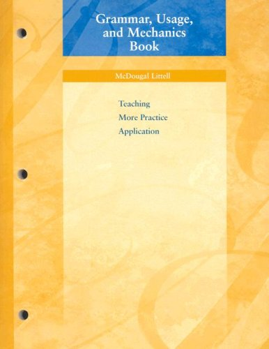 Grammar, Usage, and Mechanics Book: Teaching More Practice Application, Grade 6