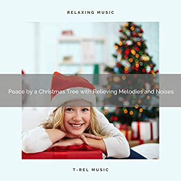 Peace by a Christmas Tree with Relieving Melodies and Noises