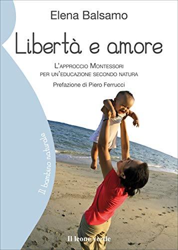 Libertà e amore (Il bambino naturale)