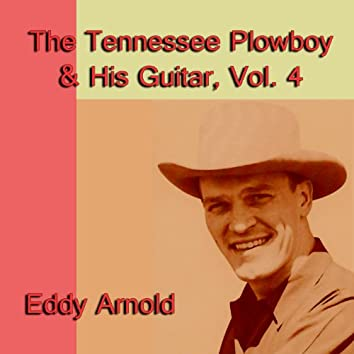 The Tennessee Plowboy & His Guitar, Vol. 4