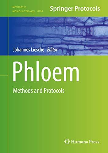 Phloem: Methods and Protocols (Methods in Molecular Biology (2014), Band 2014)