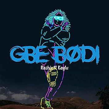 Gbe Bodi (feat. Kaylu)