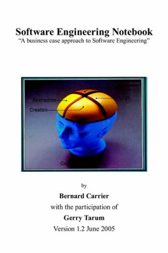 Software Engineering Notebook: 'A business case approach to Software...