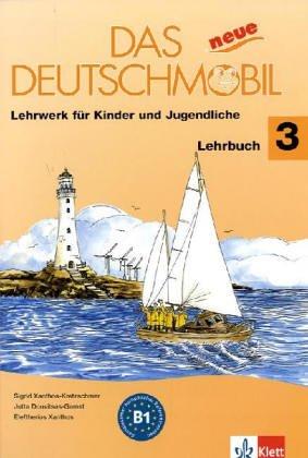 Das neue deutschmobil. Lehrbuch. Per la Scuola media: 3 (ALL)