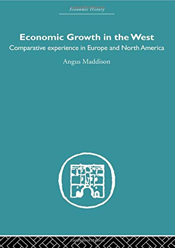 Economic Growth in the West (Routledge Library Editions: Economic History)
