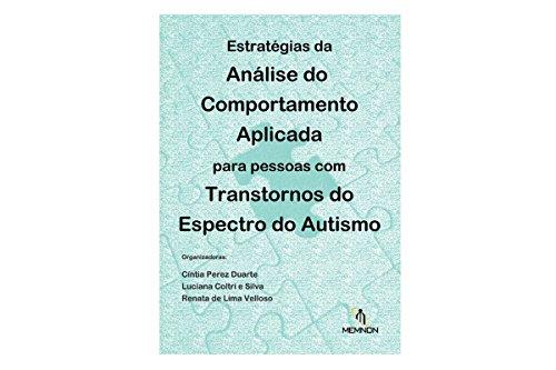 Estratégias da Análise do Comportamento Aplicada Para Pessoas com Transtornos do Espectro do Autismo