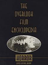 Horror (The Overlook Film Encyclopedia Series)