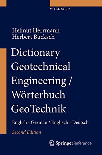 Dictionary Geotechnical Engineering/Wörterbuch GeoTechnik: English - German/Englisch - Deutsch (Dictionary Geotechnical Engineering/Woerterbuch GeoTechnik)