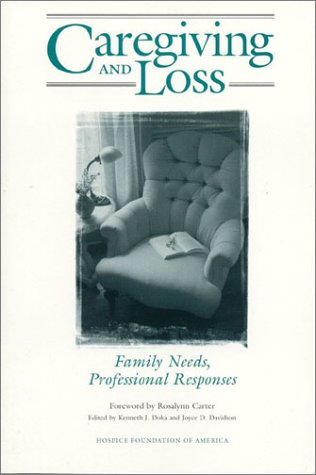 Image OfCaregiving And Loss: Family Needs, Professional Responses