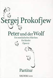 Peter and the Wolf, Op. 67: Full Score (English and German Edition)