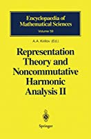 Representation Theory and Noncommutative Harmonic Analysis II (Encyclopaedia of Mathematical Sciences (59))