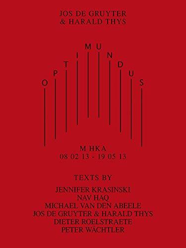 Optimundus: M HKA 08 02 13 - 19 05 13 (Sternberg Press)