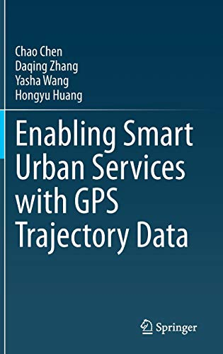 Enabling Smart Urban Services with GPS Trajectory Data