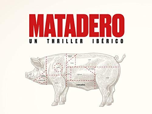Matadero - Temporada 1