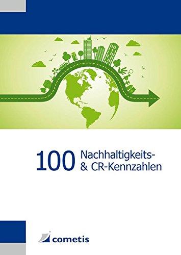 100 Nachhaltigkeits- und Corporate Responsibility (CR)-Kennzahlen