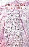 Doce relatos de mujeres (El Libro De Bolsillo (Lb))