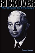 Rickover: The Struggle for Excellence