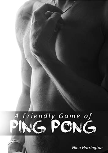 A Friendly Game of Ping Pong (English Edition)