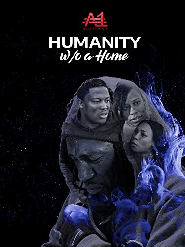 Humanity Without A Home