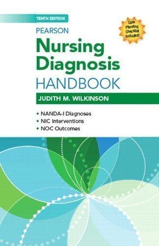 Pearson Nursing Diagnosis Handbook (10th Edition) (Wilkinson, Nursing Diagnosis Handbook) 10th (tent