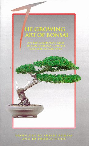 The Growing Art of  Bonsai [VHS]