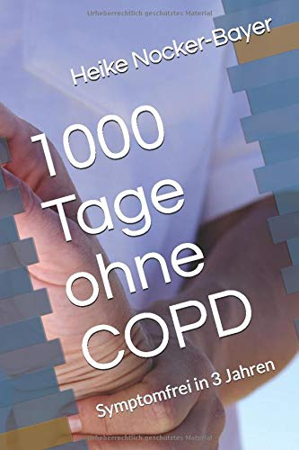 1000 Tage ohne COPD: Symptomfrei in 3 Jahren