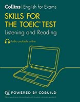Collins English for the Toeic Test - Toeic Listening and Reading Skills: Toeic 750+ (B1+)