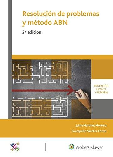 Resolución de problemas y método ABN (2.ª Edición): Modelos, áreas, estrategias y recursos