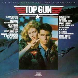 Top Gun: Original Motion Picture Soundtrack by Various Artists