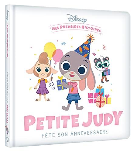 DISNEY - Mes Premières Histoires - Petite Judy fête son anniversaire