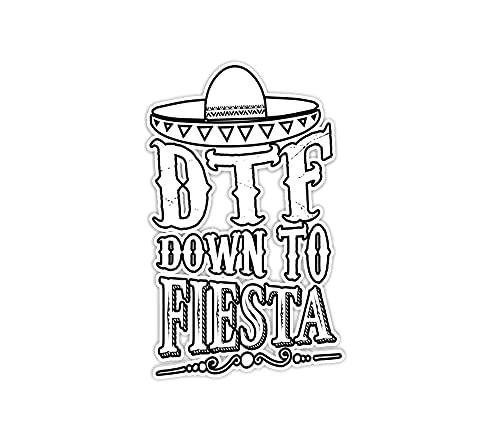 "Sticker DTF Down to Fiesta 3""×4"" Decals for Laptop Window Car Bumper Helmet Water Bottle (3 PCs/Pack)"