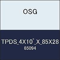 OSG テーパーエンドミル TPDS_4X10゚_X_85X28 商品番号 85094