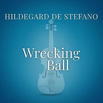 """Wrecking Ball (From """"La Compagnia Del Cigno"""")"""