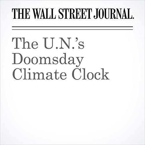 The U.N.'s Doomsday Climate Clock copertina