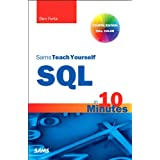SQL in 10 Minutes, Sams Teach Yourself: Sams Teac Your SQL 10 Minu _4 (English Edition)