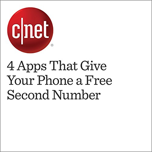 4 Apps That Give Your Phone a Free Second Number audiobook cover art