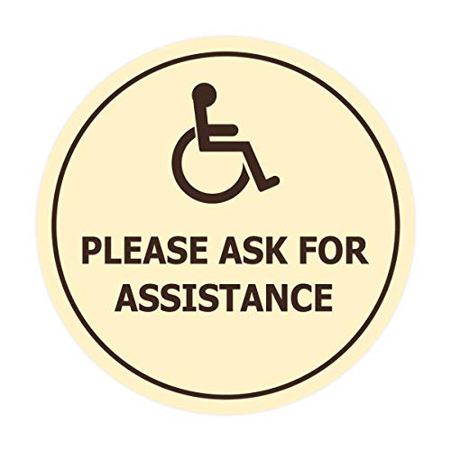 Signs ByLITA Circle Wheelchair Please Ask for Assistance Sign with Adhesive Tape, Mounts On Any Surface, Weather Resistant, Indoor/Outdoor Use (Ivory/Dark Brown) - Small