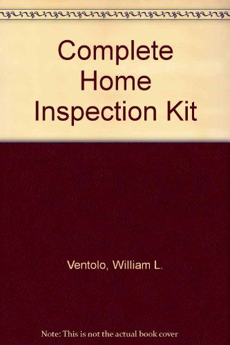 The Complete Home Inspection Kit